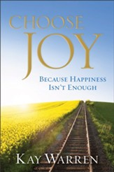 Choose Joy: Because Happiness Isn't Enough - eBook