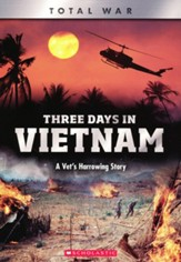 Three Days in Vietnam: A Vet's Harrowing Story
