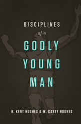 Disciplines of a Godly Young Man - eBook