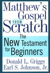 Matthew's Gospel from Scratch - eBook