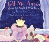 Tell Me Again About the Night I Was Born, Picture Book