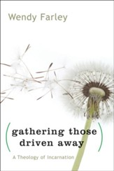 Gathering Those Driven Away - eBook