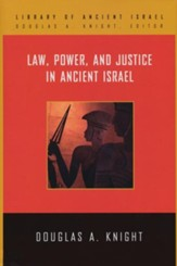 Law, Power, and Justice in Ancient Israel - eBook