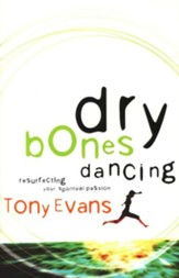 Dry Bones Dancing: Resurrecting Your Spiritual Passion - eBook