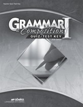 Grammar and Composition I (Grade 7)  Quiz and Test Book Key