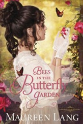 Bees in the Butterfly Garden - eBook