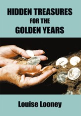 Hidden Treasures for the Golden Years - eBook