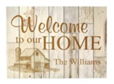 Personalized, Faux Wood Plaque, Welcome To Our Home,  White