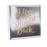 I Love You to the Moon and Back Mirror Plaque