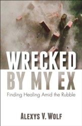 Wrecked by My Ex