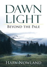 Dawn Light: Beyond the Pale - eBook