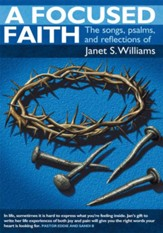 A Focused Faith: The songs, psalms, and reflections of - eBook