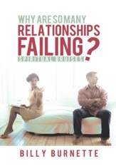 Why Are So Many Relationships Failing?: Spiritual Bruises - eBook
