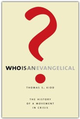 Who Is an Evangelical?: The History of a Movement in Crisis