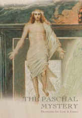THE PASCHAL MYSTERY: Devotions for Lent & Easter - eBook
