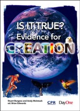 Is it True?-Evidence for Creation