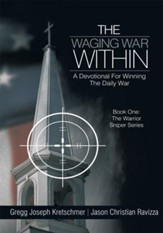 The Waging War Within-A Devotional For Winning The Daily War - eBook