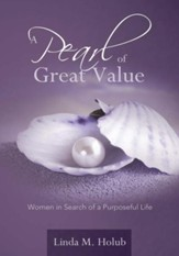 A Pearl of Great Value: Women in Search of a Purposeful Life - eBook
