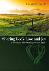 Sharing God's Love and Joy: 52 Devotional Bible Studies for Senior Adults - eBook