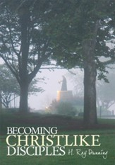 Becoming Christlike Disciples - eBook