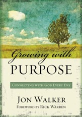 Growing with Purpose: Connecting with God Every Day - eBook