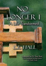 No Longer I: A Life Transformed - eBook