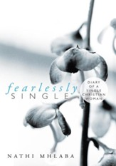 Fearlessly Single: Diary of a single Christian Woman - eBook