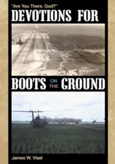 Devotions for Boots on the Ground: Are You There, God? - eBook