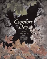 Comfort for the Day: : Living through the Seasons of Grief - eBook