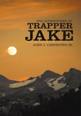 The Adventures of Trapper Jake - eBook