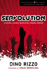 Servolution: Starting a Church Revolution through Serving - eBook
