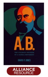 A.B. -The Unlikely Founder of a Global Movement