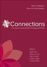 Connections: Year A, Volume 1: Advent through Epiphany