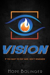 Vision: If You Want to Stay Sane, Don't Remember, #3