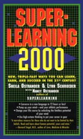 Superlearning 2000: New Triple Fast Ways You Can Learn, Earn, and Succeed in the 21st Century - eBook