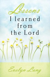 Lessons I Learned From The Lord - eBook