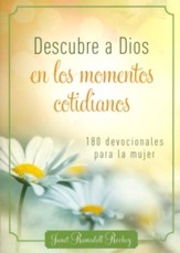 Descubre a Dios en los Momentos  Cotidianos  (Discovering God Everyday Moments)