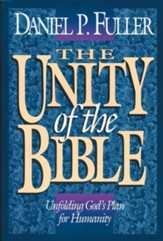 The Unity of the Bible: Unfolding God's Plan for Humanity - eBook