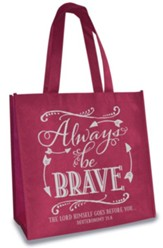 Always Be Brave, Eco Tote, Burgundy and Grey