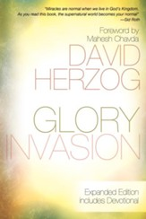 Glory Invasion Expanded Edition: Walking Under an Open Heaven - eBook