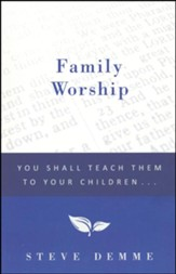Family Worship: You Shall Teach Them To Your Children With Audiobook CD