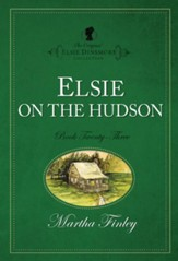 Elsie on the Hudson - eBook