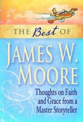 The Best of James W. Moore - eBook