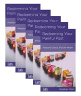 Redeeming Your Painful Past: Present Grace, Future Hope. 5-pack