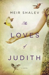 The Loves of Judith: A Novel - eBook