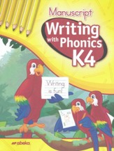 Writing with Phonics K4 (Unbound Manuscript Edition)