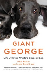 Giant George: Life with the World's Biggest Dog - eBook