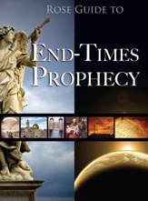 Rose Guide To End-Times Prophecy - eBook