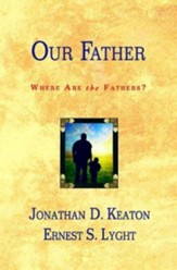 Our Father: Where Are the Fathers? - eBook