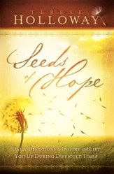 Seeds Of Hope: Daily Devotions to Inspire and Lift You Up During Difficult Times - eBook